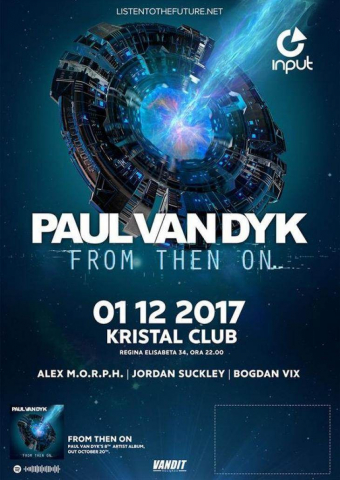 INPUT 001 x Paul Van Dyk - Kristal Club