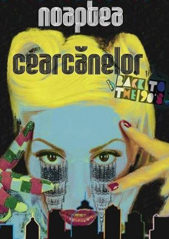 Noaptea Cearcanelor - Back To The 90'