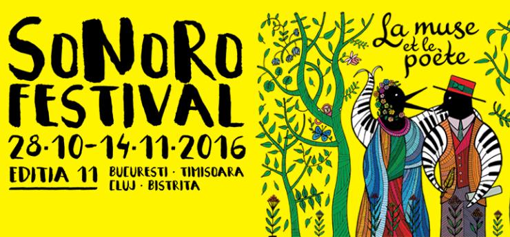 Festivalul SoNoRo Editia 11 - La Muse et le Poete