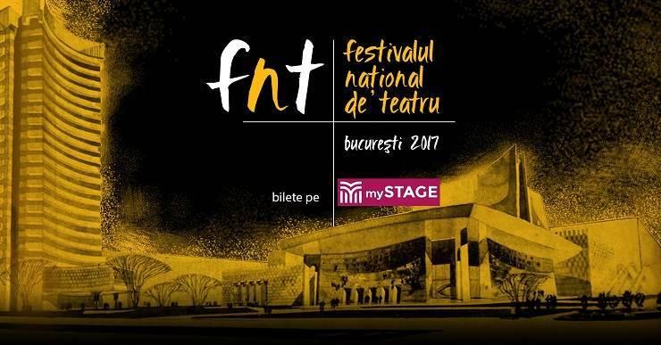 Festivalul National de Teatru 2017