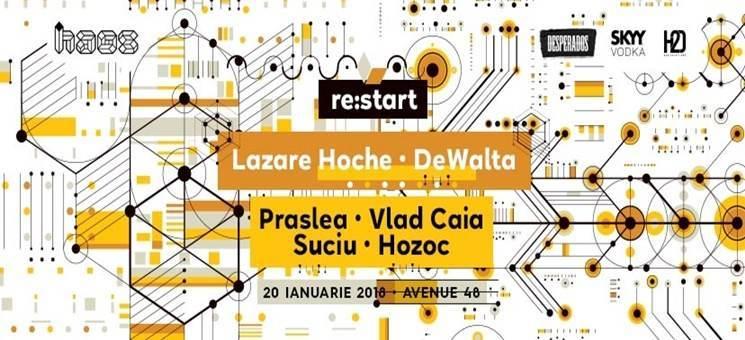 Re:start 2018 - Lazare Hoche, DeWalta, Praslea, Vlad Caia Suciu, Hozoc